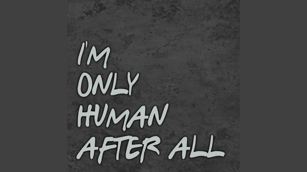 Accept your humanity